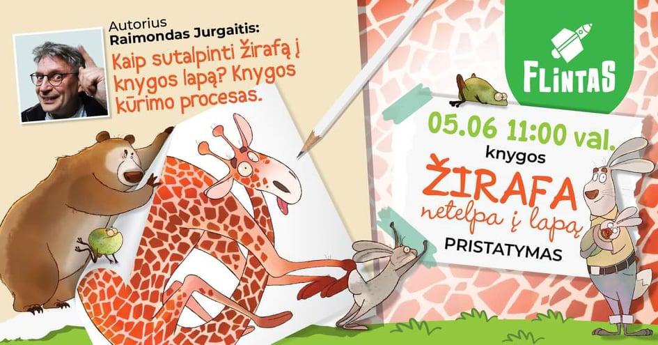 """Renginys apie knygą """"Žirafa netelpa į lapą"""""""